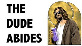 The_dude_abides_-_bigthink