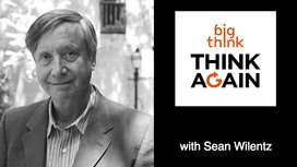 Think-again-podcast-sean-wilentz