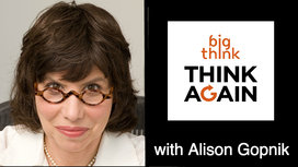 Think-again-podcast-alison-gopnik