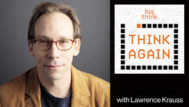 Think-again-podcast-thumbnail-lawrence-krauss