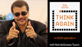 Think-again-podcast-thumbnail-neil-degrasse-tyson