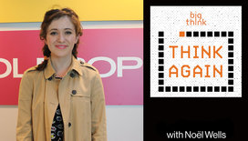 Think-again-podcast-thumbnail-noel-wells