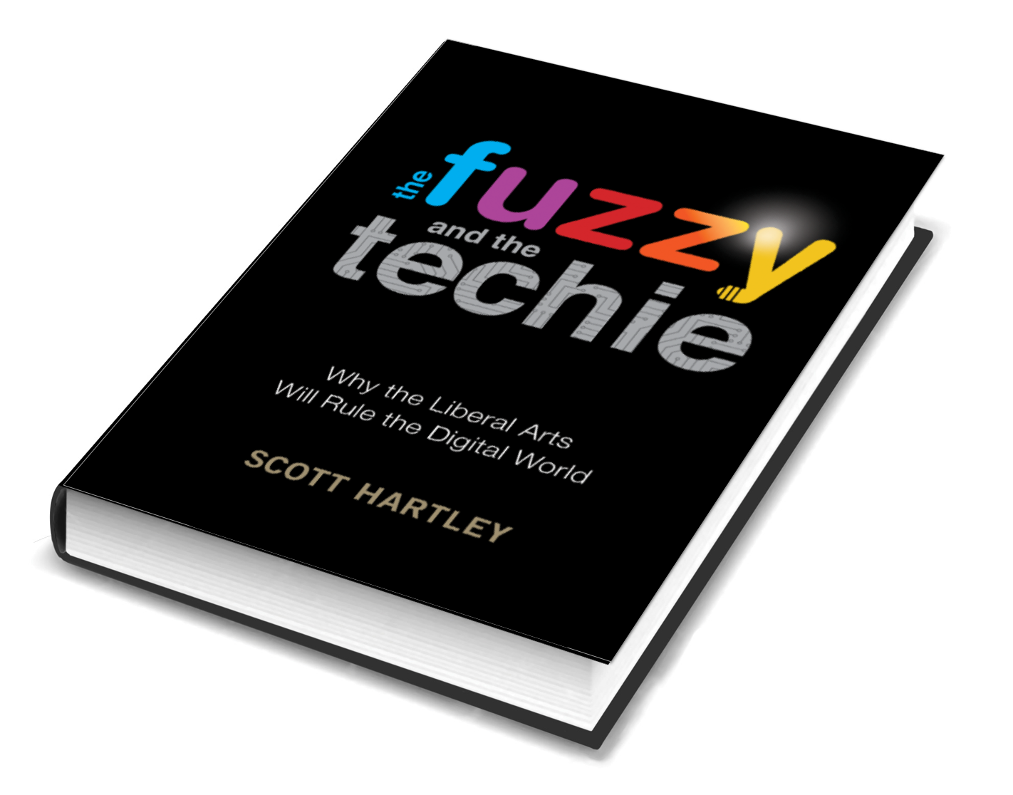 The Fuzzy and The Techie by Scott Hartley (courtesy photo)