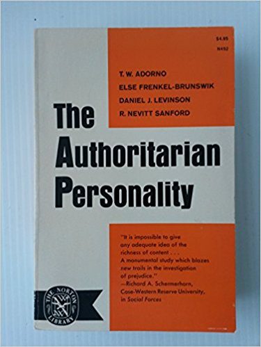 Authoritarian Personality by Theodor Adorno